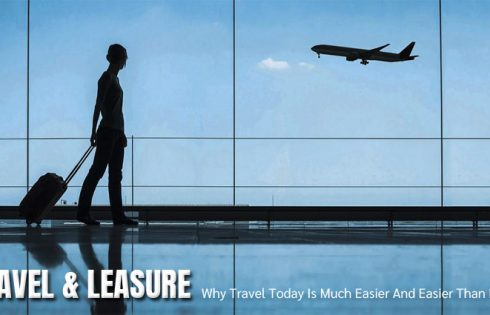 Why Travel Today Is Much Easier And Easier Than Earlier!
