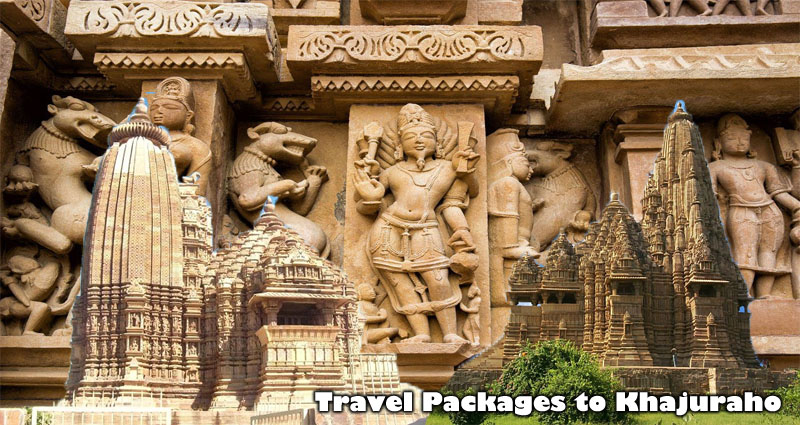 Interesting Travel Packages to Khajuraho